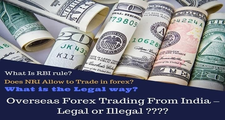 Forex trading legal or illegal in india