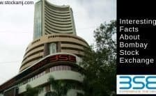Interesting Facts About BOMBAY STOCK EXCHANGE