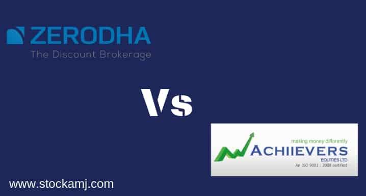Zerodha Vs Achiievers Equities Discount Share Broker Comparison