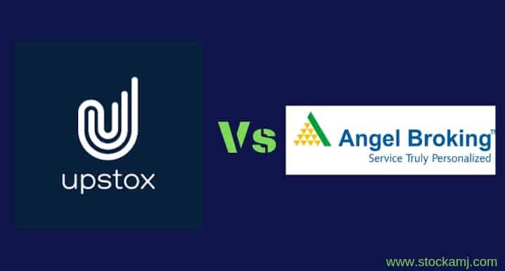 Angel Broking Vs Upstox Share Broker Comparison