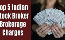 Brokerage Charges of Indian top stock broker