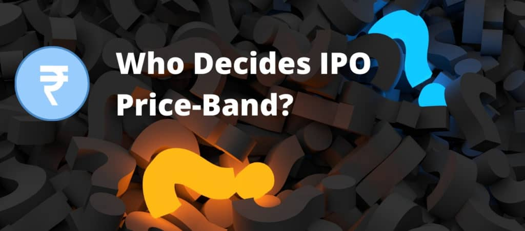 Who Decides the Price Band for IPO process