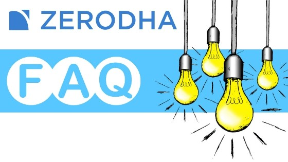 Zerodha FAQ – Frequently Asked Questions