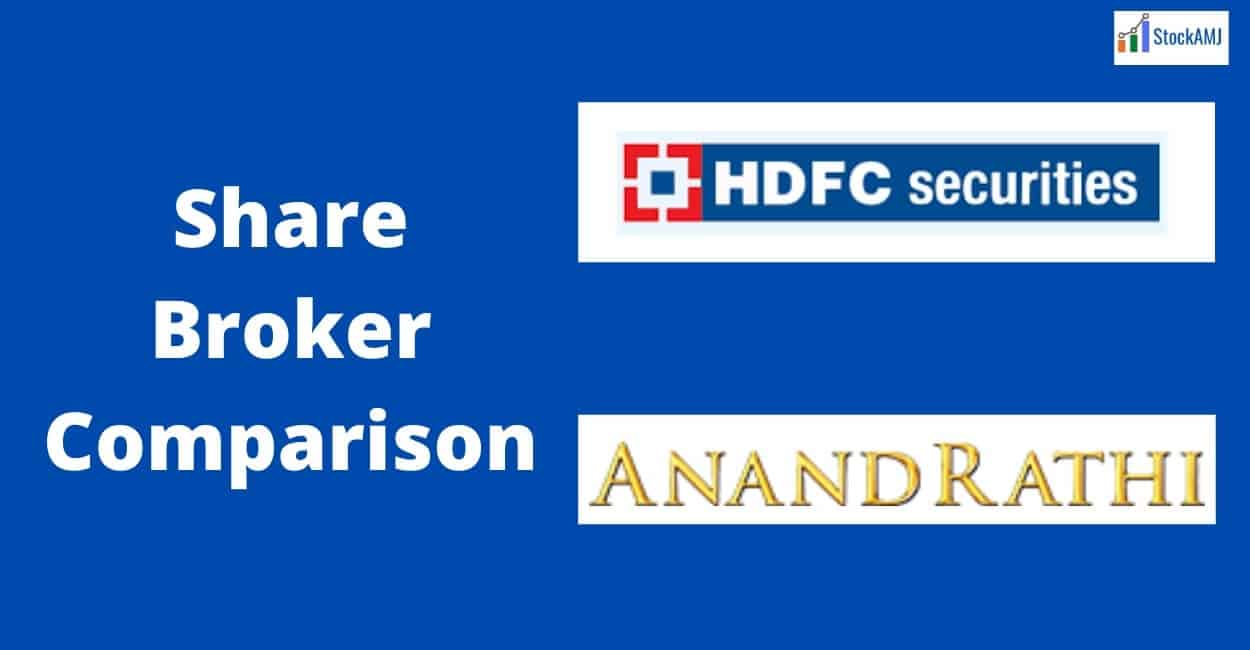 HDFC Securities Vs Anand Rathi Online Share Broker Comparison