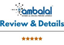 Ambalal Shares & Stocks Review 2021, Brokerage Charges, Trading Platform and More