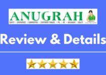 Anugrah Stock Broking Review 2021, Brokerage Charges, Trading Platform and More