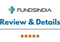 Fundsindia Review 2021, Brokerage Charges, Trading Platform and More