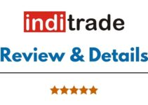 Inditrade Capital Review 2021, Brokerage Fees, Trading Platform and More
