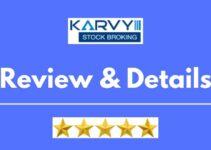 Karvy Stock Broking Review 2021, Brokerage Charges, Trading Platform and More