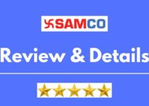 SAMCO Securities Review 2021, Brokerage Charges, Trading Platform and More