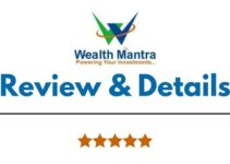 Wealth Mantra Review 2021, Brokerage Charges, Trading Platform and More